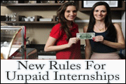 New Rules For Unpaid Internships