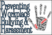 Preventing Workplace Harassment and Bullying - What Every HR Professional Should Know