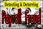 Detecting And Deterring Payroll Fraud
