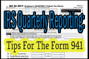 IRS Quarterly Reporting: Tips For The Form 941