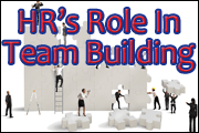 HR's Role In Team Building