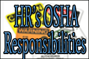 OSHA Responsibilities Of The HR Professional