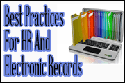 Best Practices For HR And Electronic Records