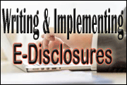 Writing And Implementing Effective And Compliant E-Disclosures