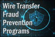 Wire Transfer Fraud Prevention Programs
