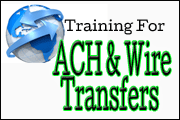 ACH &Wire Transfer Training Courses