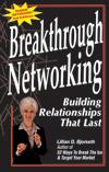 Breakthrough Networking: Building Relationships That Last (Third Edition)