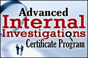 Advanced Internal Investigations Certificate Program