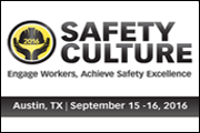 Safety Culture 2016: Engage Workers, Achieve Safety Excellence