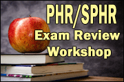 PHR/SPHR Exam Prep Workshop