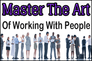 master-the-art-of-working-with-people