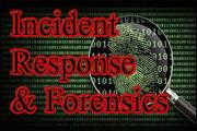 Incident Response and Forensics