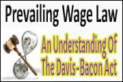 prevailing-wage-law-an-understanding-of-the-davis-bacon-act