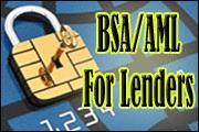 BSA/AML for Lenders