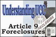 Understanding UCC Article 9 Foreclosures