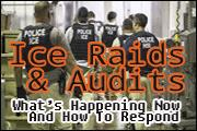 ice-raids-and-audits-what-s-happening-now-and-how-to-respond