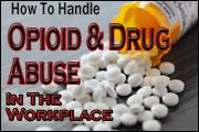 opioid-and-drug-abuse-within-the-workplace