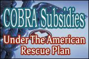 cobra-subsidies-under-the-american-rescue-plan