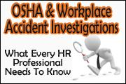 osha-and-workplace-accident-investigations-what-every-hr-professional-needs-to-know