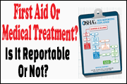 first-aid-or-medical-treatment-how-to-ensure-proper-recording-under-osha-s-injury-and-illness-recordkeeping-rule
