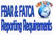 New And Enhanced FBAR And FATCA Reporting Requirements
