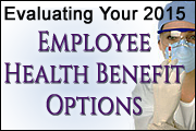 Evaluating Your Employee Health Benefits