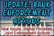 Bank Enforcement Actions—Roundtable With the Experts: New Issues, Higher Penalties, Joint Enforcement Actions