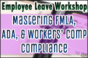 Employee Leave Workshop: Mastering FMLA, ADA & Workers' Comp Compliance