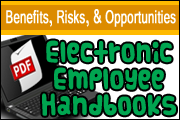 Electronic Employee Handbooks: Benefits, Risks, And Opportunities