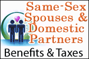 Same-Sex Spouses and Domestic Partners: Benefits and Taxes