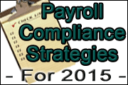 Payroll Compliance Strategies For 2015