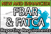 The New And Enhanced FBAR And FATCA Requirements
