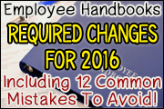 Employee Handbooks: Required Changes For 2016