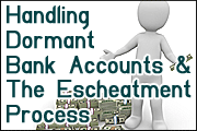 best-practices-in-handling-dormant-bank-accounts-and-the-escheatment-process