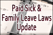 Paid Sick & Family Leave: A Guide To Managing PTO In Compliance With New Employee Protections