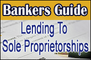 Bankers Guide: Lending To Sole Proprietorships