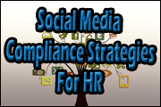 Social Media: Compliance Strategies For HR