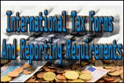 International Tax Forms And Reporting Requirements