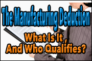 the-manufacturing-deduction-what-is-it-and-who-qualifies