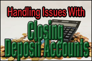 closing-deposit-accounts-10-critical-issues