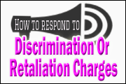 New EEOC Procedures For Position Statements: Latest Strategies For Responding To Discrimination Or Retaliation Charges