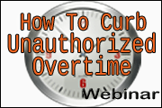 Curbing Unauthorized Overtime