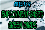 Rules For Employment-Based Green Cards
