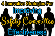 Strategies For Improving Safety Committee Effectiveness