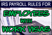 Payroll Rules For Employees With Work Visas