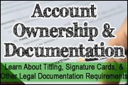 20 Legal Account Ownerships, Titles, Sample Signature Cards and Legal Documentation