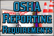New OSHA Reporting Requirements