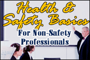 Health & Safety Basics For Non-Safety Professionals