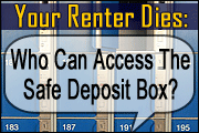 Your Renter Dies. Who Can Access the Safe Deposit Box Now?