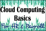 Cloud Computing Basics For HR And Payroll